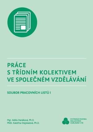 Práce s třídním kolektivem ve společném vzdělávání - Soubor pracovních listů I.